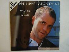 PHILIPPE LAFONTAINE : MACHINE A LARMES ♦ CD Single ♦