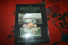 The Wayne S Rich Collection- Rare Coins and Paper Money- Bowers & Merena Gallery