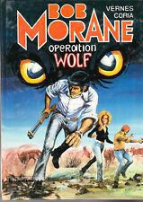 Bob Morane. Opération Wolf. CORIA 1980 - Superbe