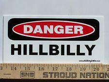 Danger Hillbilly Funny White Trash Bumper Sticker / Decal