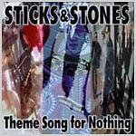 Sticks & stones theme song for Nothing skene CD rar!