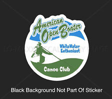 American Open Boater Canoe Club Whitewater River Truck Car Bumper Vinyl Sticker