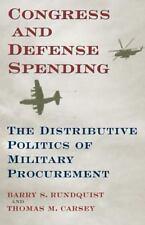 Congress and Defense Spending: The Distributive Politics of Military Procurement