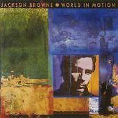World in Motion by Jackson Browne (CD, Jun-1989, Elektra (Label))