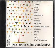 """SKIANTOS  MINGARDI  GUCCINI  CARBONI  DALLA  STADIO - CD """" PER NON DIMENTICARE """""""