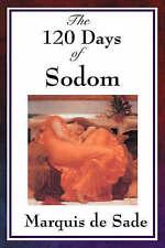 The 120 Days of Sodom by Sade, Marquis de