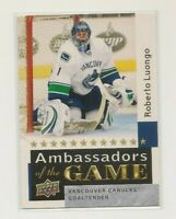 ROBERTO LUONGO ~ 2009-10 Upper Deck ~ #AG60 AMBASSADORS OF THE GAME Card ~ SP