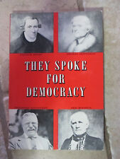 They Spoke for Democracy 1958 Frederick Packard Paperback Charles Scribner's Son