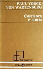 PAUL YORCK VON WARTENBURG COSCIENZA E STORIA GUIDA EDITORI 1980