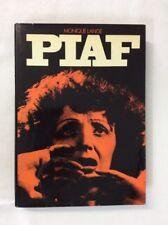 Piaf by Monique Lange 1981 (HC)-Good  1st American Edit / Print
