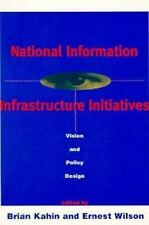 National Information Infrastructure: Vision and Policy Design (Publication of th