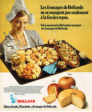 PUBLICITE ADVERTISING 084  1975  HOLLAND   fromage gouda mimolette  edam