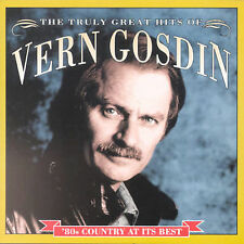 The Truly Great Hits by Vern Gosdin (CD, Mar-2001, Prism)