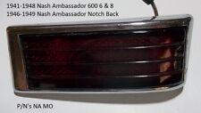 1941-1948 Nash Ambassador 600 6 8 Tail Light Assembly & 1946-1949 600 Ambassador