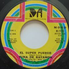 LA TUNA DE BAYAMON: El Super Puerco PUERTO RICO latin 45 scarce CLEAN hear