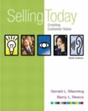 Selling Today : Creating Customer Value (with FREE Selling Today: Using...