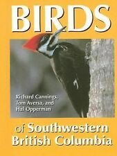 Birds of Southwestern British Columbia by Richard Cannings, Tom Aversa and...