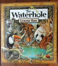 The Waterhole BY Graeme Base First Edition & Printing Hardback & Dust Jacket