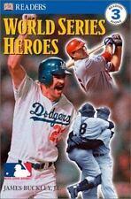 DK Readers: World Series Heroes by Dorling Kindersley Publishing Staff and...