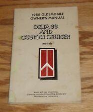 Original 1985 Oldsmobile Delta 88 & Custom Cruiser Owners Operators Manual 85