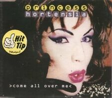 Princess Hortensia Come all over me [Maxi-CD]