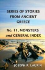 Monsters : Series of Stories from Ancient Greece by Joseph Laurin (2015,...