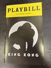KING KONG October 2018 Broadway OPENING NIGHT Playbill! CHRISTIANI PITTS +!