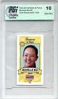 MICHELLE WIE 2003 Campioni Rookie Card PGI 10 1/500 Made