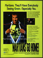 MARTIANS GO HOME__Original 1990 Trade print AD promo__RANDY QUAID_MARGARET COLIN