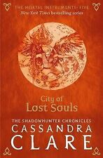The Mortal Instruments 5: City of Lost Souls by Cassandra Clare (Paperback,...