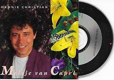 DENNIE CHRISTIAN - Meisje van Capri CD SINGLE 2TR Benelux Cardsleeve INDISC 1992