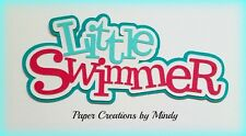 CRAFTECAFE MINDY LITTLE SWIMMER DIE CUT premade paper piecing TITLE scrapbook