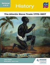 History: The Atlantic Slave Trade 1770-1807 (National 4 & 5)-ExLibrary