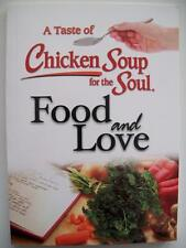 A TASTE OF CHICKEN SOUP FOR THE  SOUL. FOOD AND LOVE (BRAND NEW)