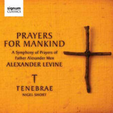 Alexander Levine : Prayers for Mankind: A Symphony of Prayers of Father