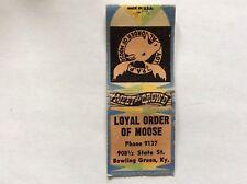 Vintage Matchbook Cover - LOYAL ORDER OF MOOSE, Bowling Green, Ky  **LOOK**