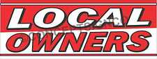 15x4 Local Owners Banner Outdoor Signs Buy Business Locally Owned Ownership