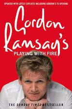 Gordon Ramsay's Playing with Fire by Gordon Ramsay Medium Paperback
