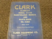 Clark CY40 Clarklift Forklift Parts Catalog & Service Repair Maintenance Manual