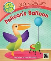 Pelican's Balloon (Joy Cowley Club) by Cowley, Joy, NEW Book, FREE & Fast Delive