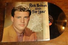 "Rick Nelson sings ""For You"" record album"