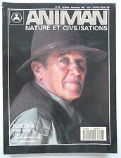 "Presse - Magazine - Revue ANIMAN - ""Nature et Civilisations"" - n° 43 - 1993"