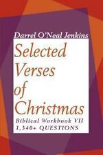 Selected Verses of Christmas : Biblical Workbook VII by Darrel O. Jenkins...