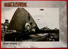 BATTLESTAR GALACTICA - Premiere Edition - Card #9 - Bad News