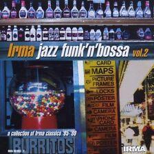 Irma Jazz Funk'n'bossa Vol.2 BELLADONNA LEGATO JESTOFUNK MICHAEL ALLEN GIORGIA C