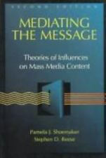 Mediating the Message: Theories of Influence on Mass Media Content (2nd Edition)