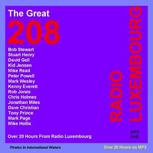 Pirate Radio Luxembourg ''The Great 208''