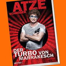 ATZE SCHRÖDER   DER TURBO VON MARRAKESCH   Roman (Buch)