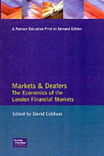 Very Good, Markets and Dealers: the Economics of the London Financial Markets: E