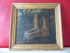 """Superbe ancienne peinture XIXème """"Le Puit"""" Huile sur carton cadre bois doré"""